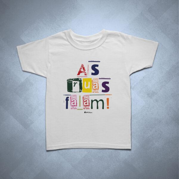 camiseta infantil as ruas falam