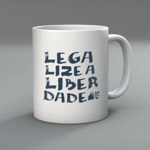 caneca legalize a liberdade